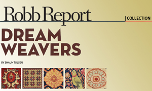 Robb REport Covers Antique Carpets at Claremont
