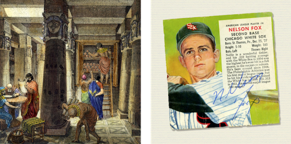 Depiction of 2nd century B.C. Library at Alexandria, Egypt. (Right) 1952 Baseball card, Chicago White Sox Nelson Fox.