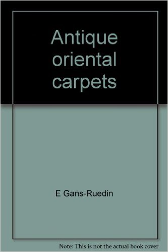 Cover of Antique Oriental Carpets