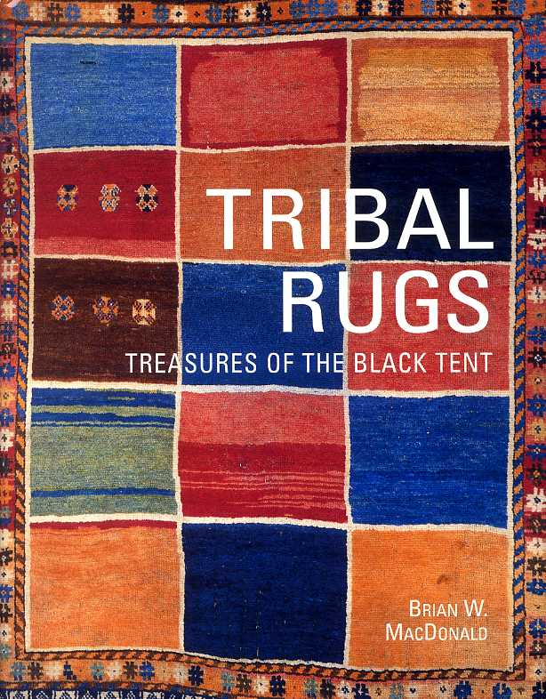 Cober of Tribal Rugs, Treasures from the Black Tent